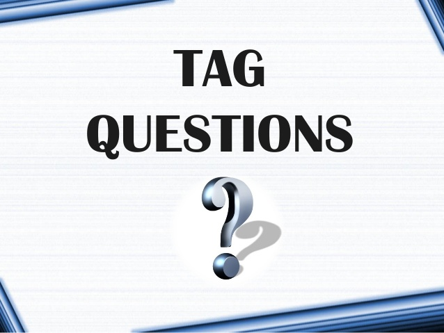 English, Question Tags, Tag Question, Tag Formations