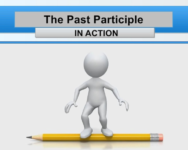 participleexamples,participledefinition and examples,past participle,present participle,participlephrase, perfect participle, participleclauses,pastparticipleexamples list, English Language