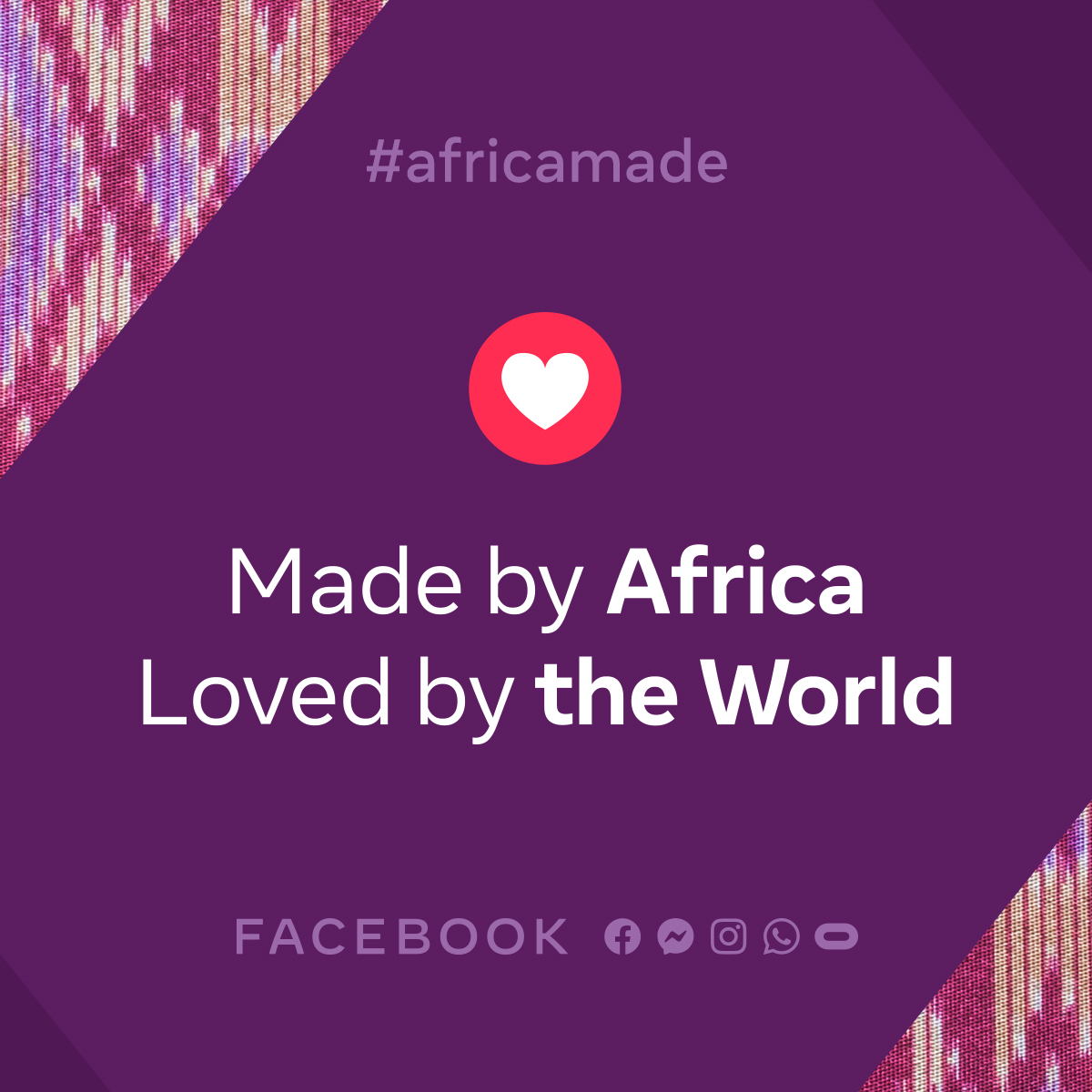 Africa Day: Facebook Africa launches 'Made by Africa, Loved by the World